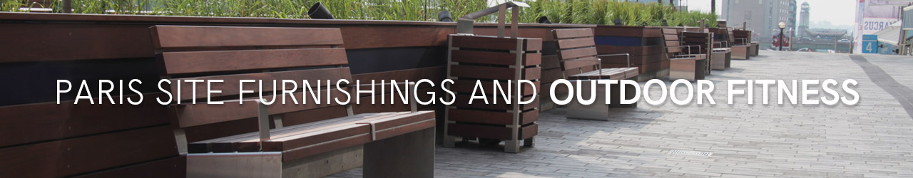 Site Furnishings and Outdoor Fitness