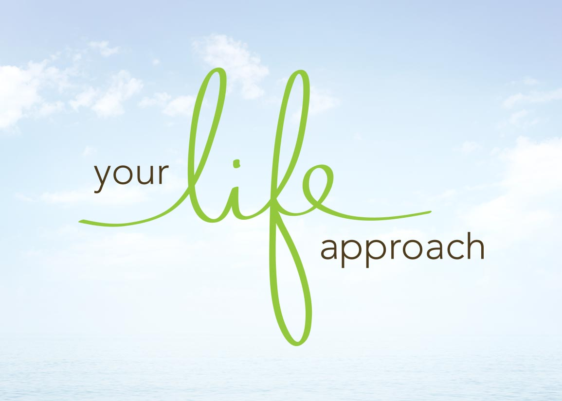 Your Life Approach